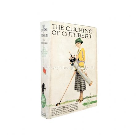 The Clicking of Cuthbert Signed by P.G. Wodehouse Oxhey Golf Club First Edition Herbert Jenkins 1922
